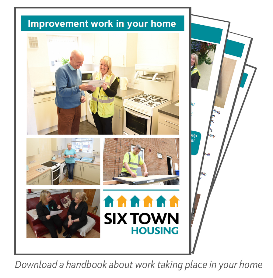 Download a handbook about Six Town Housing's improvement works schemes.